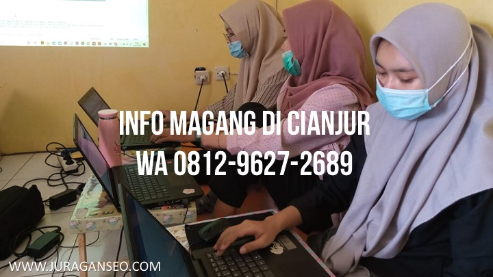 Info Magang Daerah Cianjur